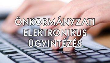 Tájékoztató az elektronikus ügyintézéssel kapcsolatban