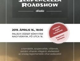Szupercella roadshow