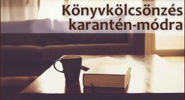 Könyvkölcsönzés karantén-módra