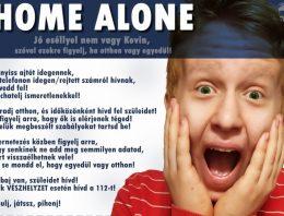 Egyedül otthon – figyelj most is!